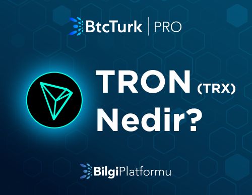 TRON (TRX) Nedir?