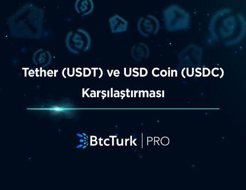 Tether ve USD Coin Karşılaştırması
