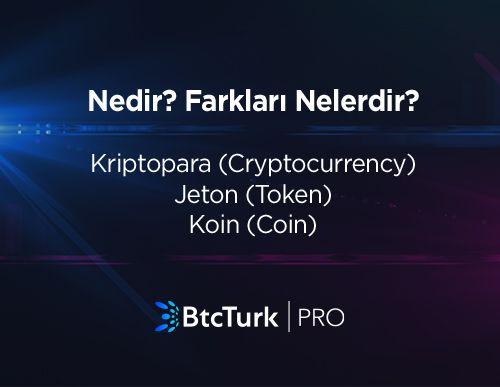 Kriptopara (Cryptocurrency), Jeton (Token) ve Koin (Coin) Nedir? Aralarındaki Farklar Nelerdir?