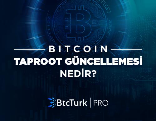 Bitcoin Taproot Güncellemesi