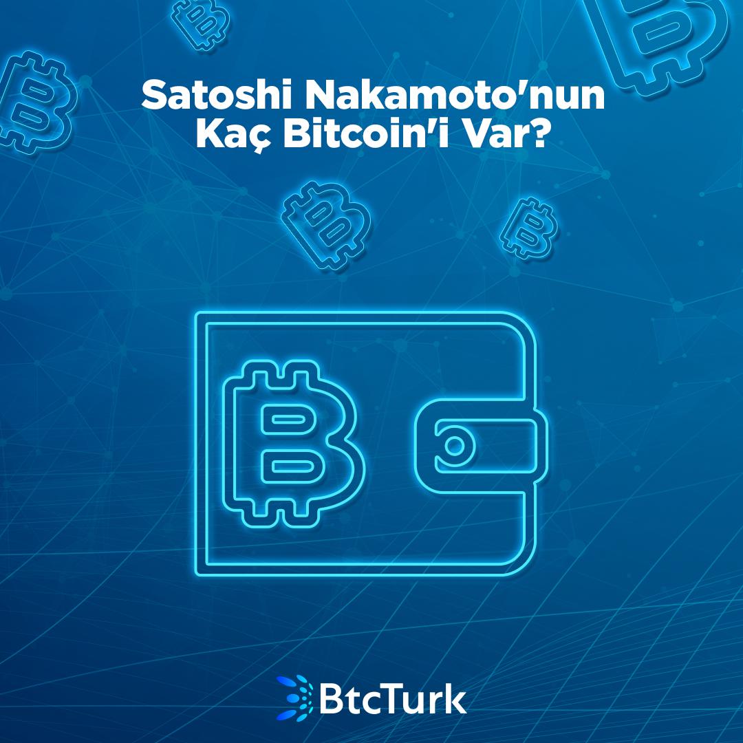 Satoshi Nakamoto'nun Kaç Bitcoin'i Var?